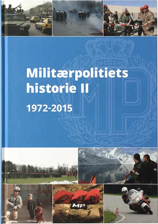 Forside af bog til Militærpolitiforeningen - Militærpolitiets Historie 1972-2015